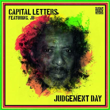 Capital Letters ft. JB - Judgement Day (Sugar Shack Records) CD